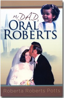 My Dad, Oral Roberts Book