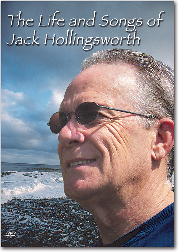 The Life and Songs of Jack Hollingsworth