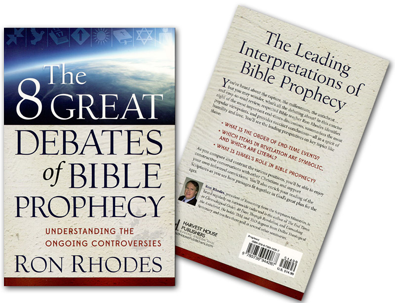 The 8 Great Debates of Bible Prophecy Both
