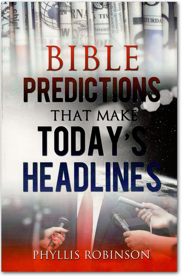 Bible Predictions That Make Today's Headlines