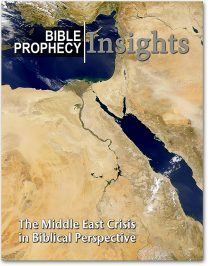 Bible Prophecy Insights Publication: The Middle East Crisis in Biblical Perspective
